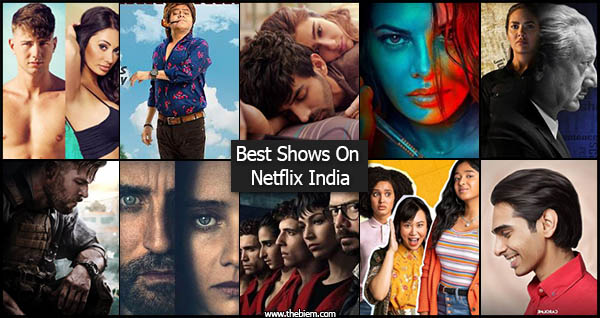 Best Shows on Netflix India